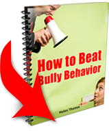 How to Beat Bully Behavior